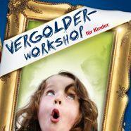 Der Vergolder-Workshop
