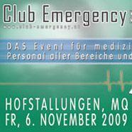 Club Emergency: Götter in Weiß machen Überstunden!
