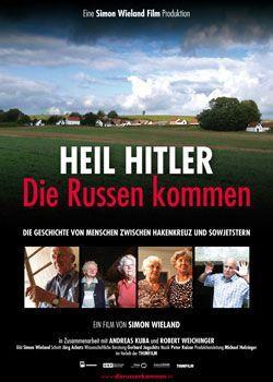 Heil Hitler – Die Russen kommen