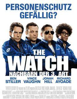 The Watch – Nachbarn der 3. Art – Trailer und Kritik zum Film