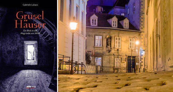 """Das Buch """"Gruselhäuser"""" gibt Einblicke in die unheimliche und grausame Welt von Wien."""