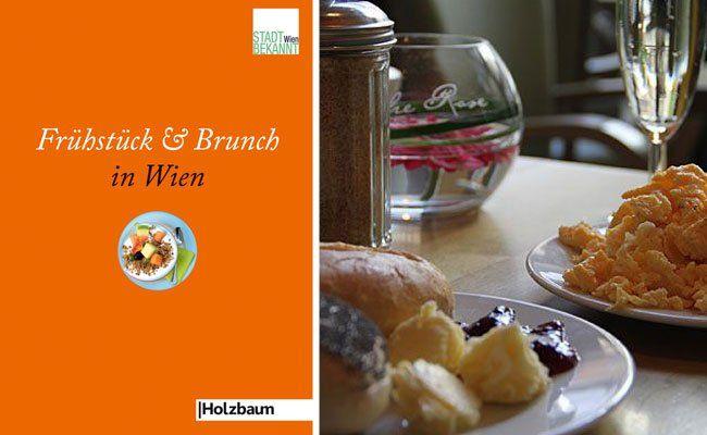 """""""Frühstück und Brunch in Wien"""" liefert unzählige Ideen, um in Wien frühstücken zu gehen"""