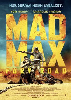 Mad Max: Fury Road – Trailer und Kritik zum Film