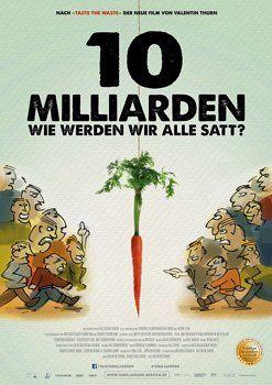 10 Milliarden – Wie werden wir alle satt? – Infos zum Film