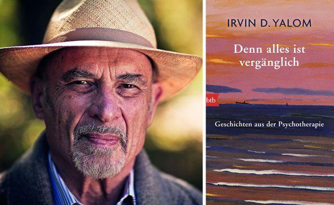"""""""Denn alles ist vergänglich"""" - das neue Buch von Irvin D. Yalom"""