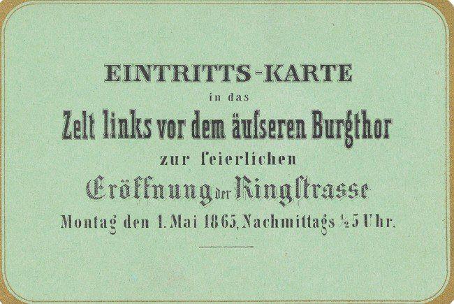 So sah die Eintrittskarte zur Eröffnungsfeier der Ringstraße aus.