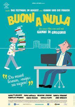 Buoni a nulla – Trailer und Informationen zum Film