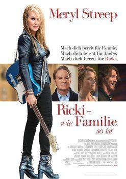 Ricki – Wie Familie so ist: Kritik und Trailer zum Film