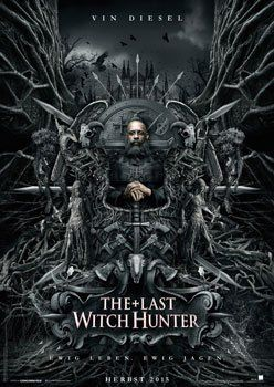The Last Witch Hunter – Trailer und Kritik zum Film