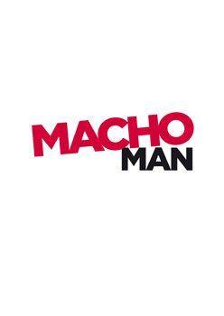 Macho Man  – Trailer und Kritik zum Film