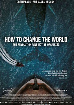 How To Change The World – Trailer und Informationen zum Film