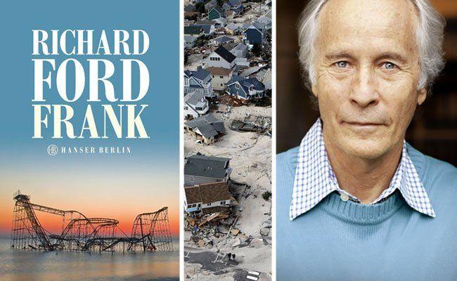 Richard Ford schildert in seinem neuen Roman unter anderem die verheerenden Folgen von Hurrikan Sandy
