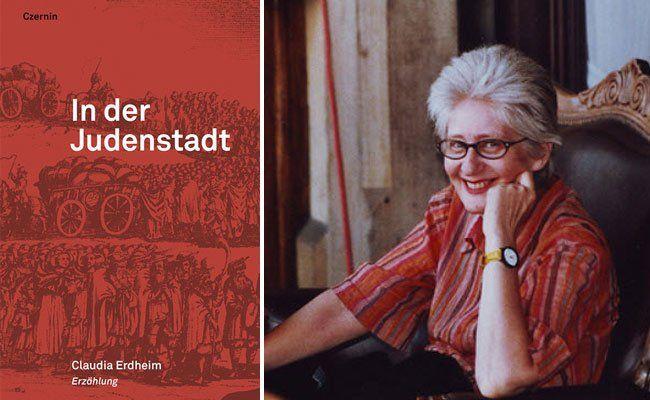 """""""In der Judenstadt"""": Claudia Erdheim über Wien im 17. Jahrhundert"""
