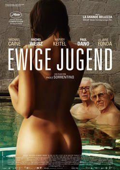 Ewige Jugend – Trailer und Kritik zum Film