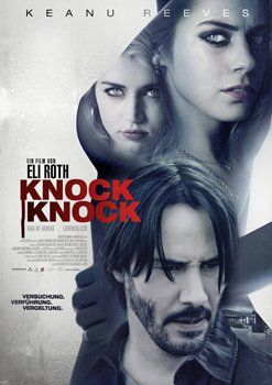 Knock Knock – Infos und Trailer zum Film