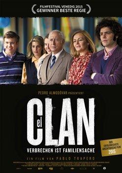 El Clan – Verbrechen ist Familiensache – Trailer und Kritik zum Film