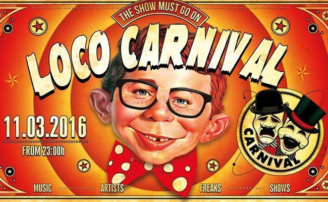 Freakig wird es ganz bestimmt bei Loco Carneval im Chaya Fuera