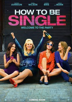 How To Be Single – Trailer und Kritik zum Film