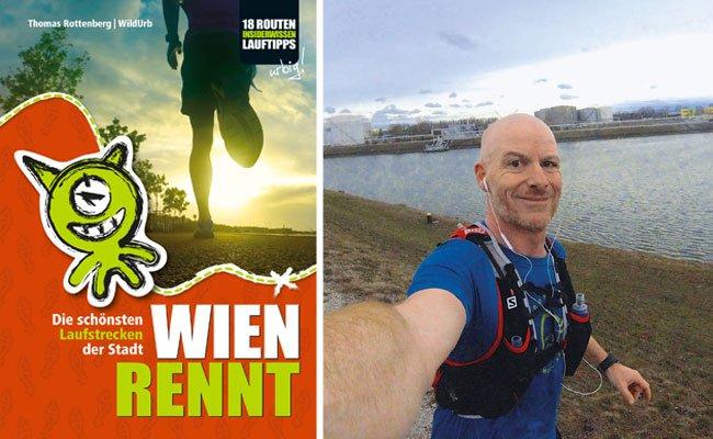 Der Laufguide aus der Feder von Thomas Rottenberg steckt voller Ideen für Läufer in Wien