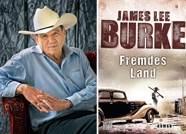"""James Lee Burkes neuer Roman heißt auf Deutsch """"Fremdes Land"""""""