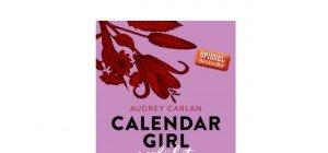Audrey Carlan: Calendar Girl – Verführt
