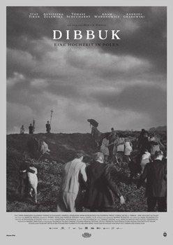 Dibbuk – Eine Hochzeit in Polen – Trailer und Informationen zum Film