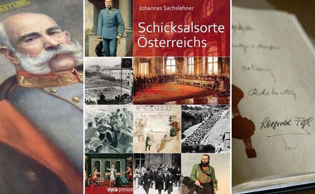 An welchen Schicksalsorten hat sich die Zukunft Österreichs entschieden?