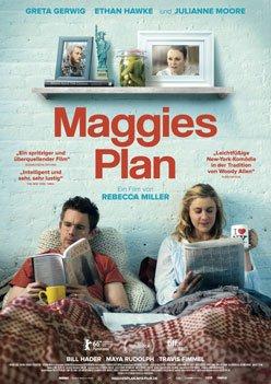 Maggie's Plan – Trailer und Kritik zum Film