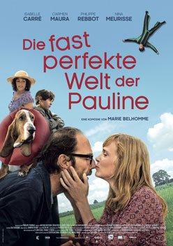 Die fast perfekte Welt der Pauline – Trailer und Informationen zum Film
