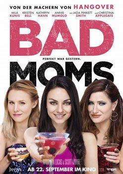 Bad Moms – Trailer und Kritik zum Film