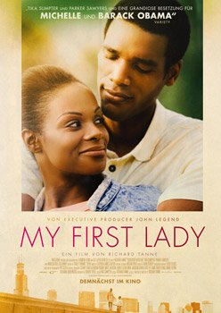My First Lady – Trailer und Kritik zum Film