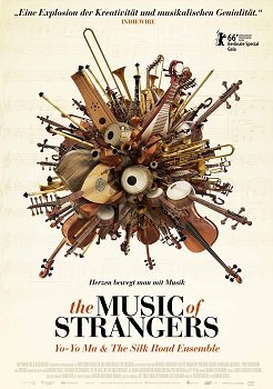 The Music Of Strangers – Yo-Yo Ma & The Silk Road Ensemble: Trailer und Infos zum Film