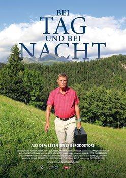 Bei Tag und bei Nacht – Aus dem Leben eines Bergdoktors – Trailer und Kritik zum Film