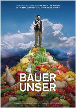 Bauer unser – Trailer und Kritik zum Film