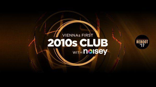 2010s Club – Reboot '17 im The Loft – Wir verlosen Tickets