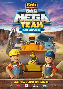 Bob der Baumeister – Das Mega-Team – Trailer und Kritik zum Film
