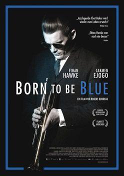 Born To Be Blue – Trailer und Kritik zum Film