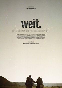 Weit. Die Geschichte von einem Weg um die Welt – Trailer und Kritik zum Film