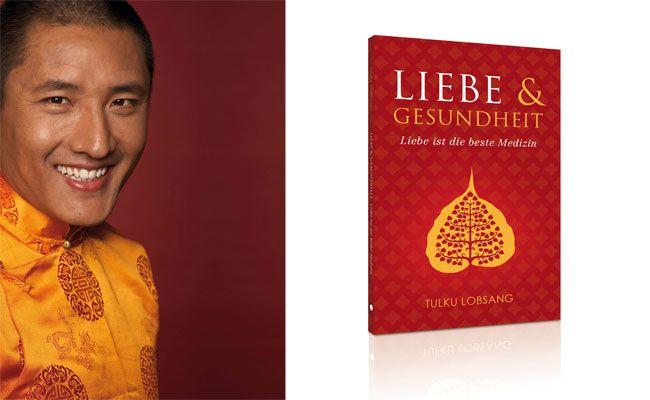 Tulku Lobsang hat ein Buch über die heilende Kraft der Liebe geschrieben