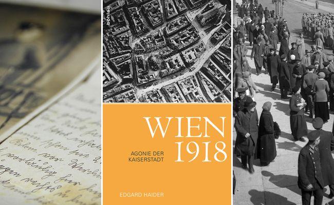 Wie haben die Wiener die letzten Tage des Ersten Weltkriegs verbracht?
