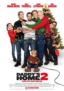 Daddy's Home 2 – Trailer und Kritik zum Film