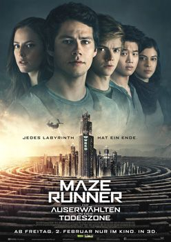 Maze Runner – Die Auserwählten in der Todeszone – Trailer und Kritik zum Film