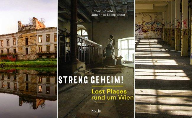 """Die """"Lost Places"""" rund um Wien erzählen von längst vergangenen Tagen."""